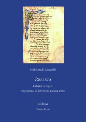 Reperta. Indagini, recuperi, ritrovamenti di letteratura italiana antica
