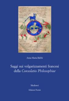 Saggi sui volgarizzamenti francesi della Consolatio Philosophiae