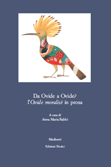 Da Ovidio a Ovidio? L'Ovide moralisé in prosa