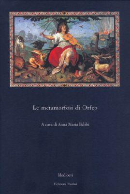 Le metamorfosi di Orfeo