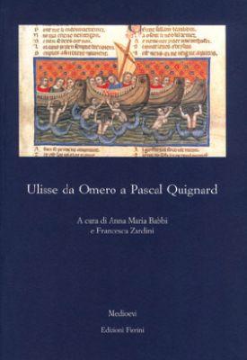 Ulisse da Omero a Pascal Quignard