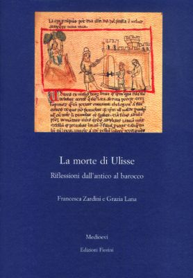 La morte di Ulisse. Riflessioni dall'antico al barocco